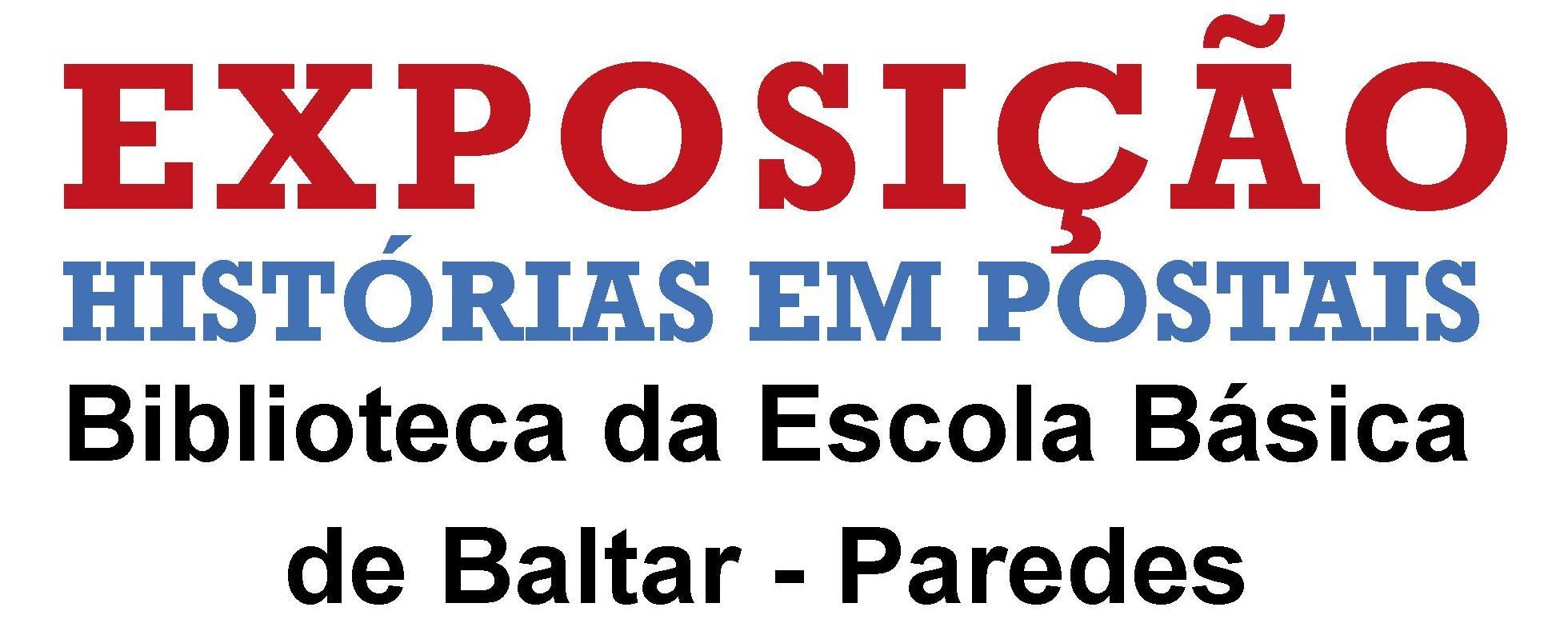 LINK EXPOSIÇÃO HISTÓRIAS EM POSTAIS_BALTAR_CP