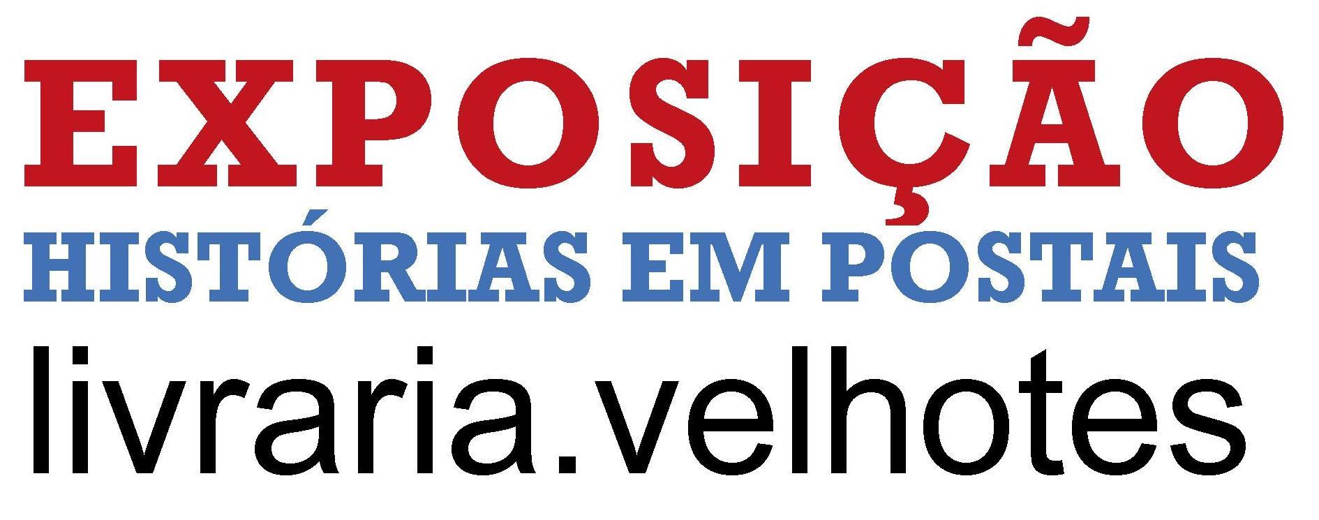 LINK EXPOSIÇÃO HISTÓRIAS EM POSTAIS_VELHOTES_CP